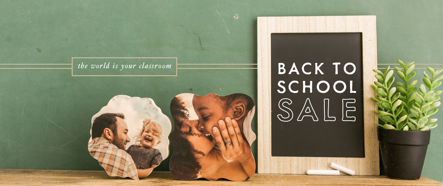 The world is your classroom | Back to School Sale