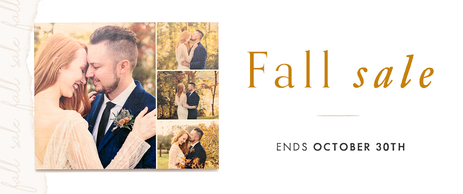 Fall Sale   ends October 30th