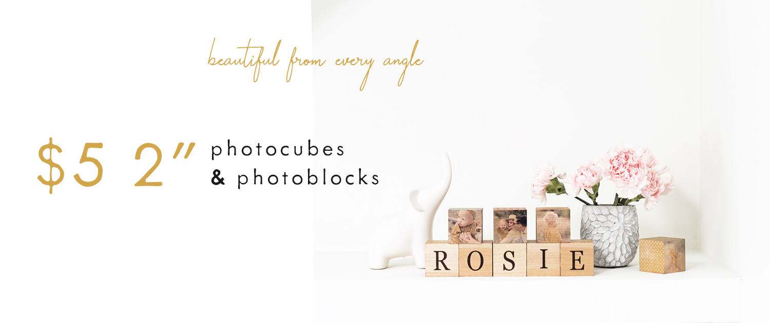 "Beautiful from every angle | $5 2"" PhotoCubes and PhotoBlocks"