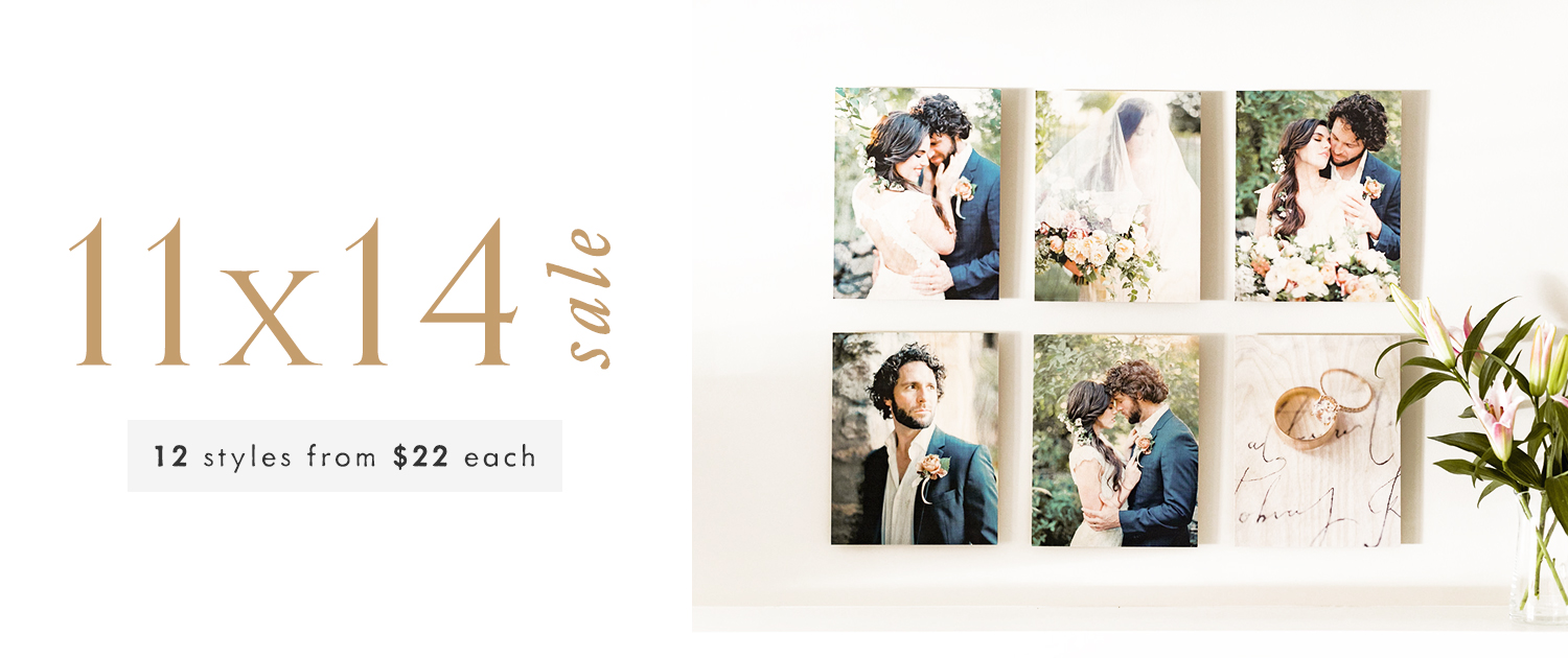 11x14 Sale | 12 styles from $22 each