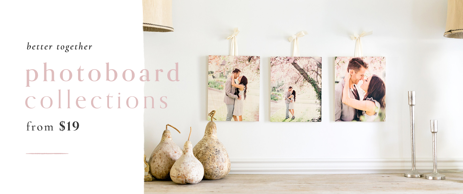 Better Together | PhotoBoard Collections from $19