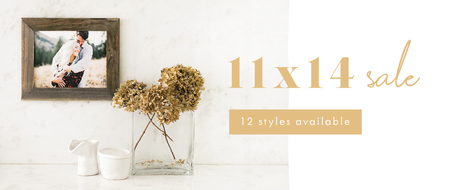 11x14 Sale | 12 styles available