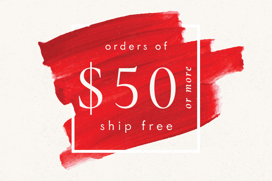 Orders of $50 or more ship free