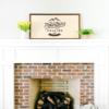 20×40 Framed Wood Sign Mantel
