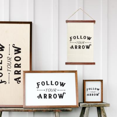 Follow Your Arrow