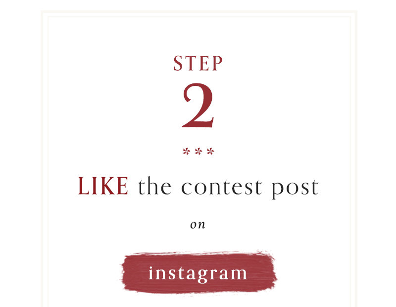 2) Like the contest post on Instagram or Facebook