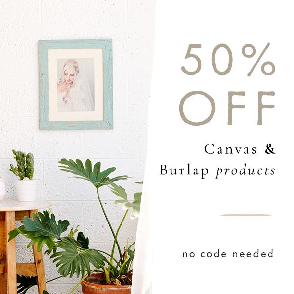 50% off Canvas and Burlap Products | No Code Needed