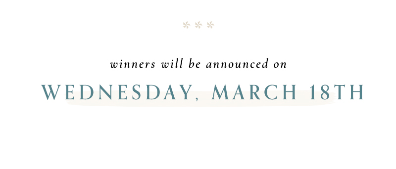 Winners will be announced on Wednesday, March 18th