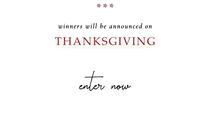 Winner will be announced Thanksgiving