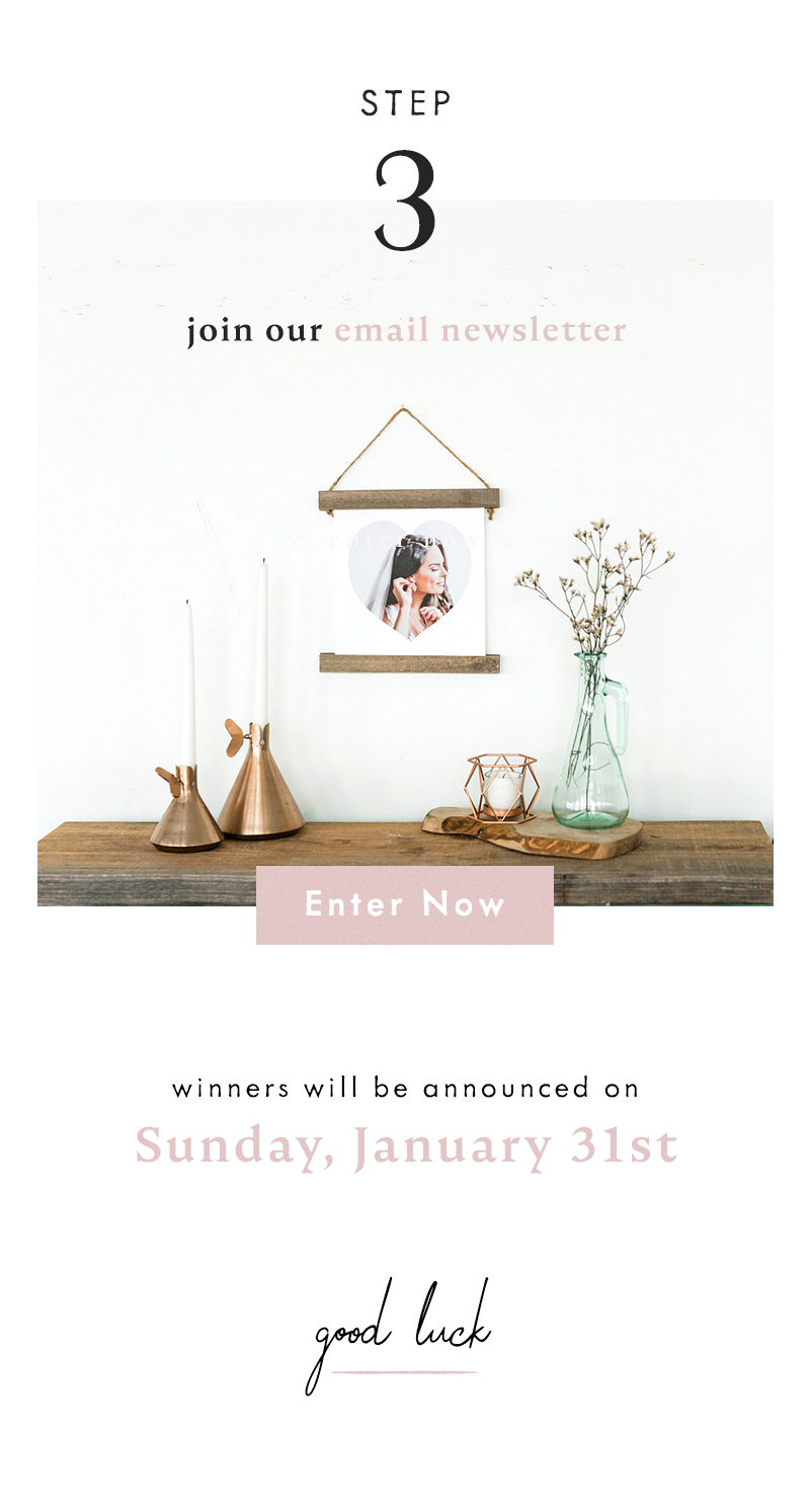 3) Join our email newsletter Enter Now Two winners will be announced on Sunday, January 31st Good luck!