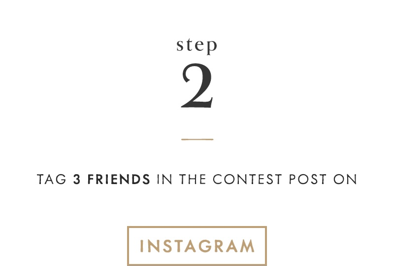 2) Tag 3 friends in the contest post on Instagram