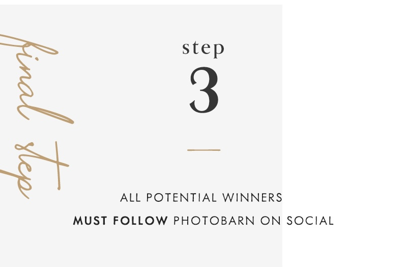 3) All potential winners must follow PhotoBarn on social