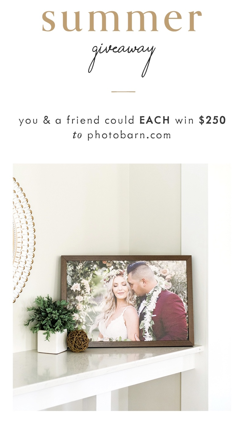 Summer Giveaway! You and a friend could EACH win $250 to PhotoBarn.com