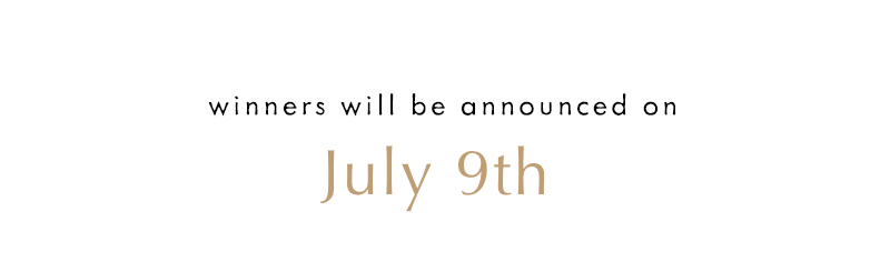 Winners announced on July 9th